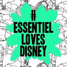 Essentiel loves Disney