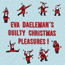 Eva Daeleman's Guilty Christmas pleasures