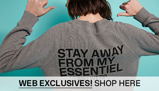 Web exclusives - Essentiel Antwerp