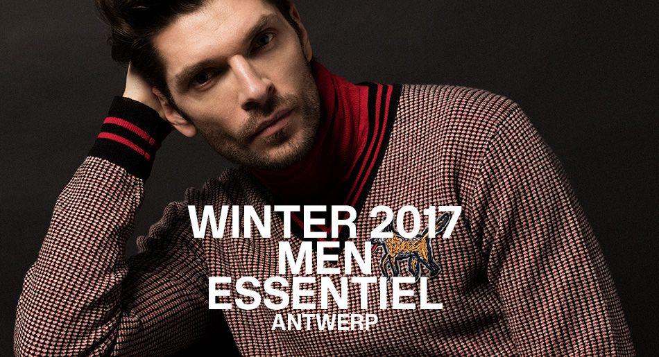 Winter 2017 Menswear collection - Essentiel Antwerp