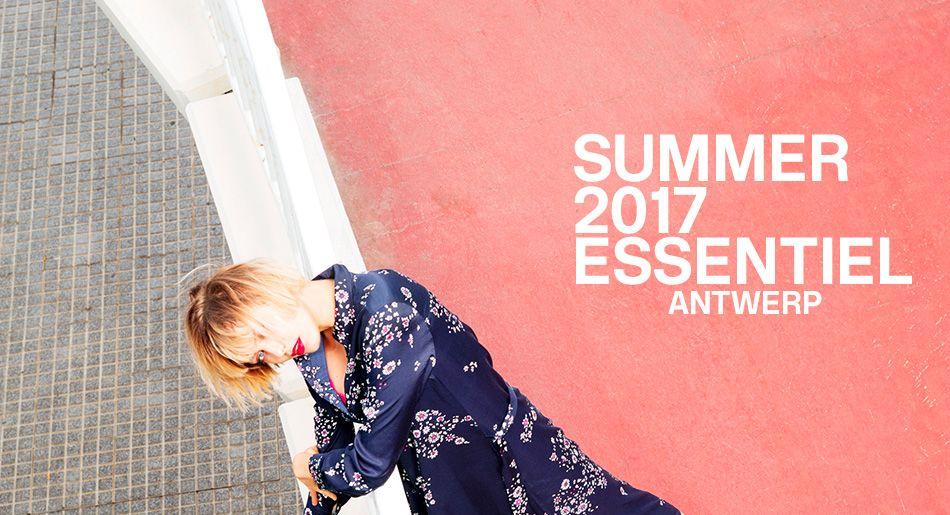 Campaign Summer 2017 collection - Essentiel Antwerp